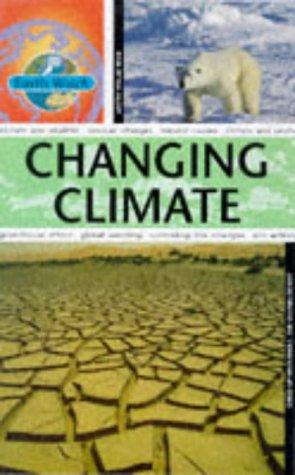 Changing Climate (Earth Watch)
