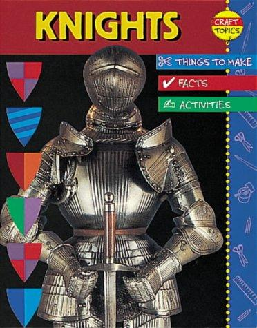 Download Knights (Craft Topics)