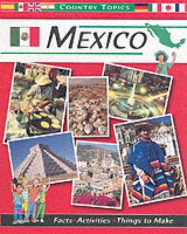 Download Mexico (Country Topics)