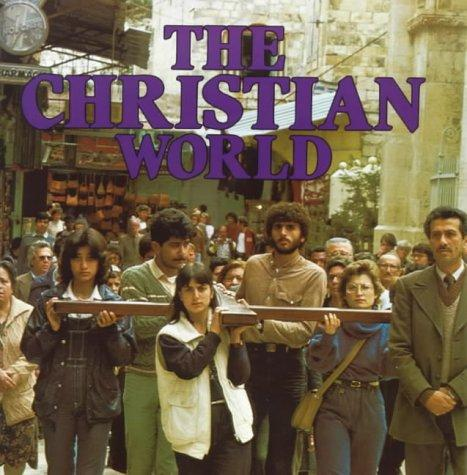 Download The Christian World (Religions of the World)