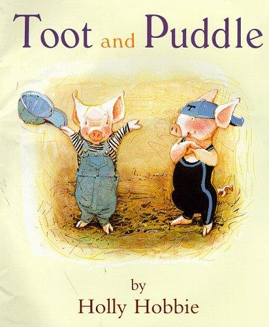 Toot and Puddle (Picture Books)