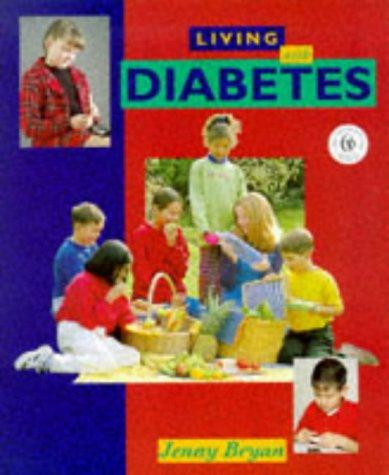 Living with Diabetes (Living With…)