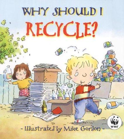 Download Why Should I Recycle?