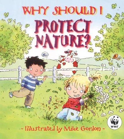 Download Why Should I Protect Nature?