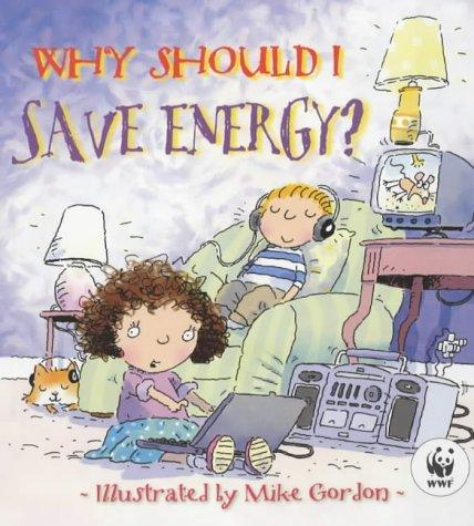 Download Why Should I Save Energy?