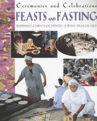 Download Feasts and Fasting (Ceremonies & Celebrations)