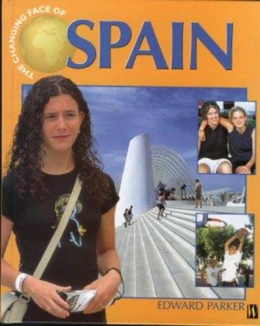 Spain (Changing Face Of…)