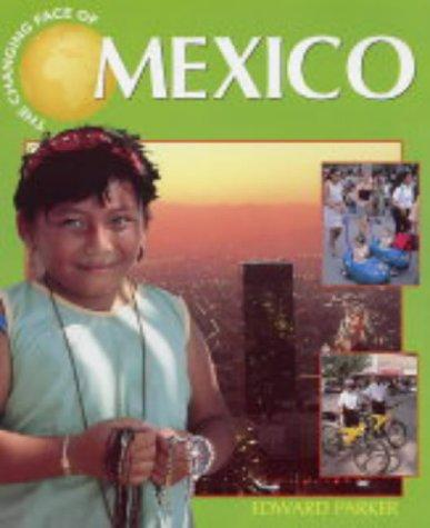 Mexico (Changing Face Of…)