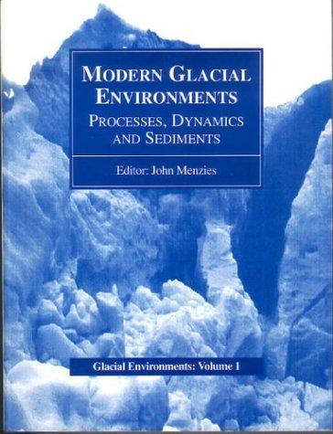 Download Modern Glacial Environments