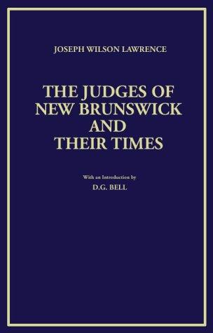 Download The judges of New Brunswick and their times