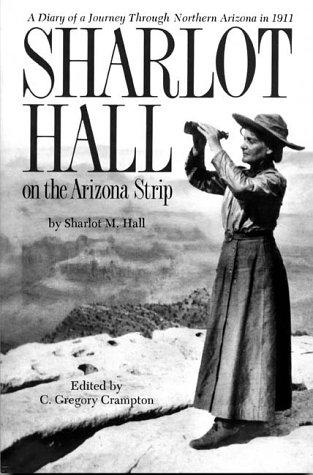 Download Sharlot Hall on the Arizona Strip