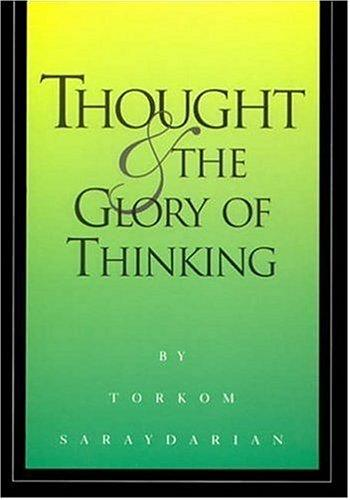 Download Thought & the glory of thinking