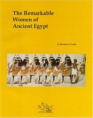 Remarkable Women of Ancient Egypt