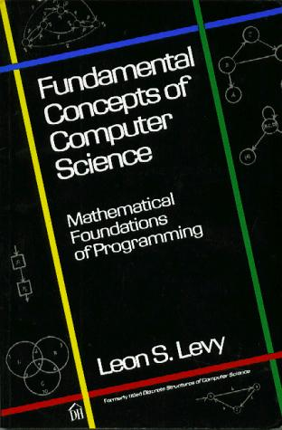 Fundamental concepts of computer science by Leon S. Levy