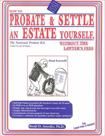 Download How to probate & settle an estate yourself, without the lawyer's fees