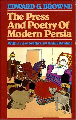 Download The press and poetry of modern Persia