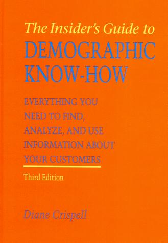 Download Insider's Guide to Demographic Know-How