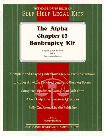 The Alpha Chapter 13 Bankruptcy Kit