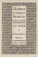 Download The grammar schools of medieval England