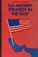 Download US military strategy in the Gulf