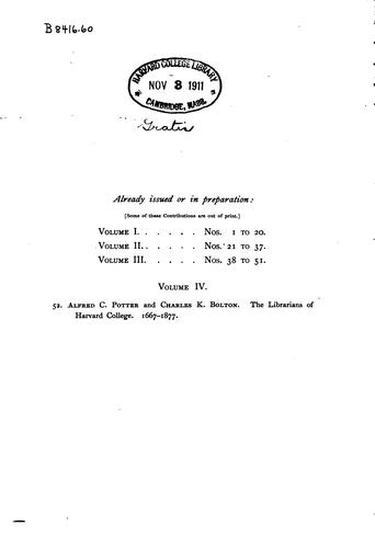 The librarians of Harvard College 1667-1877
