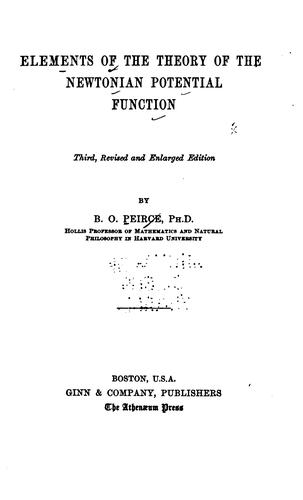 Elements of the theory of the Newtonian potential function.