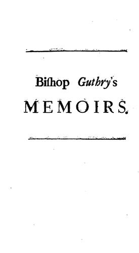 Memoirs of Henry Guthry