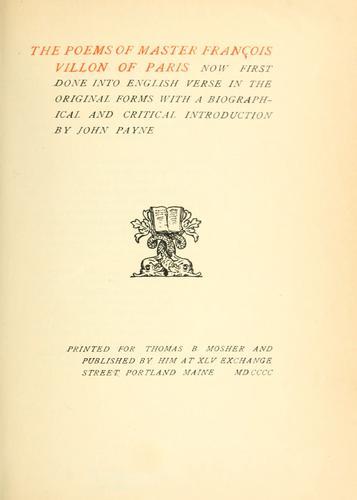 The poems of Master François Villon of Paris