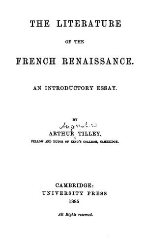The literature of the French renaissance.