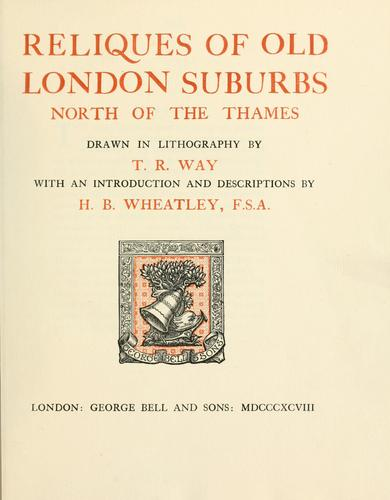 Download Reliques of old London suburbs north of the Thames