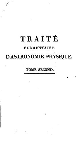 Traité élémentaire d'astronomie physique