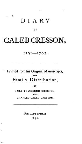 Download Diary of Caleb Cresson, 1791-1792.