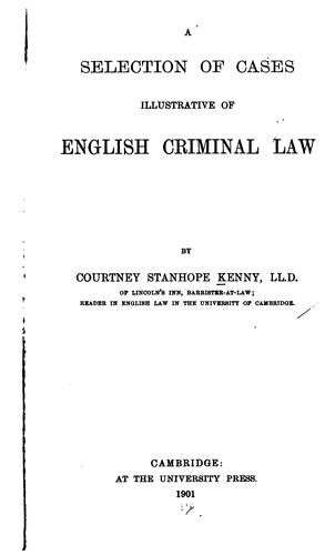 Download A selection of cases illustrative of English criminal law