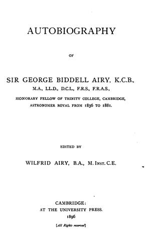 Autobiography of Sir George Biddell Airy …
