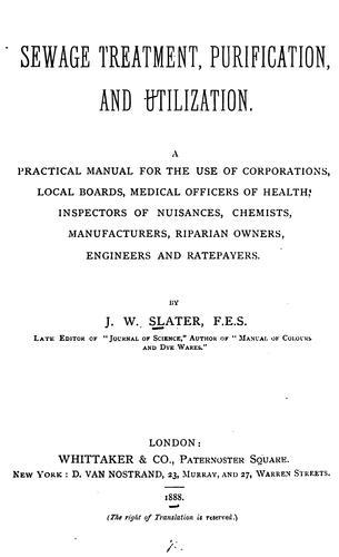 Sewage treatment, purification, and utilization.