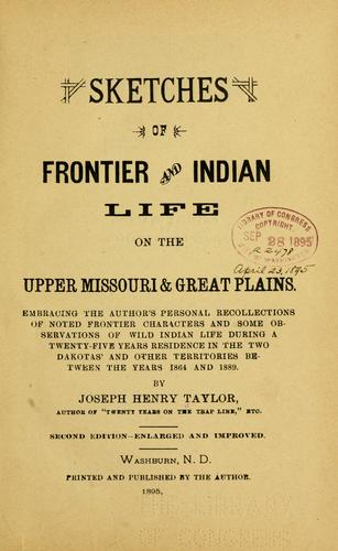 Download Sketches of  frontier and Indian life on the upper Missouri and great plains.