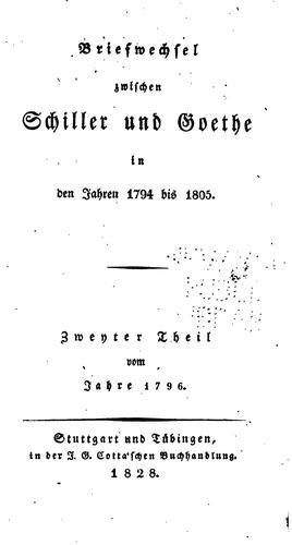 Briefwechsel zwischen Schiller und Goethe in den jahren 1794 bis 1805.