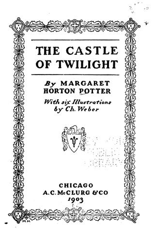 The castle of twilight