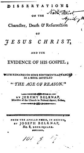 Download Dissertations on the character, death & resurrection of Jesus Christ, and the evidence of His gospel