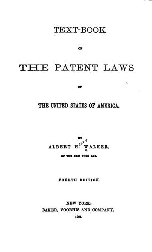 Download Text-book of the patent laws of the United States of America.