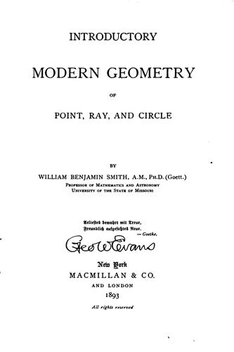 Introductory modern geometry of point, ray, and circle