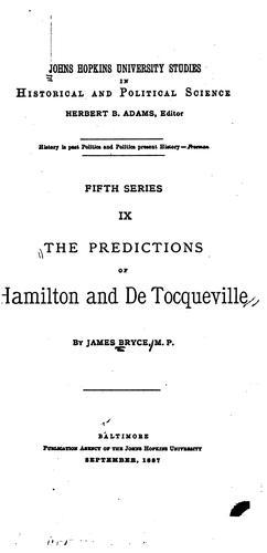 The predictions of Hamilton and De Tocqueville