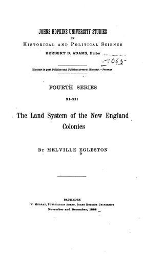 The land system of the New England colonies