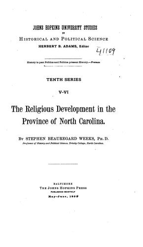 Download The religious development in the province of North Carolina.