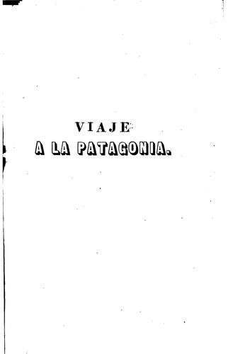 Viaje en las rejiones septentrionales de la Patagonia, 1862-1863
