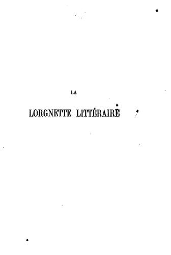La lorgnette littéraire.