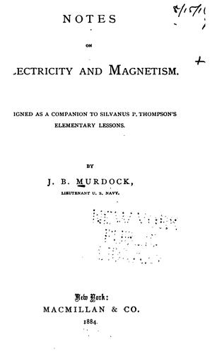 Notes on electricity and magnetism.