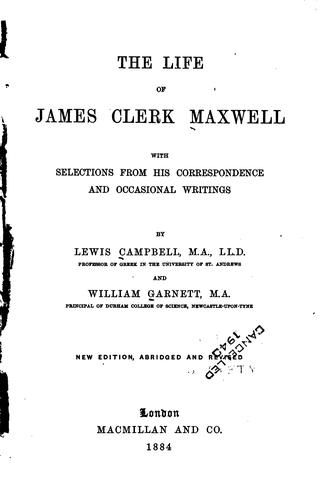 Download The life of James Clerk Maxwell.