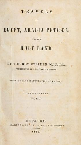Travels in Egypt, Arabia Petræa, and the Holy Land.