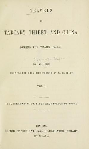 Download Travels in Tartary, Thibet, and China